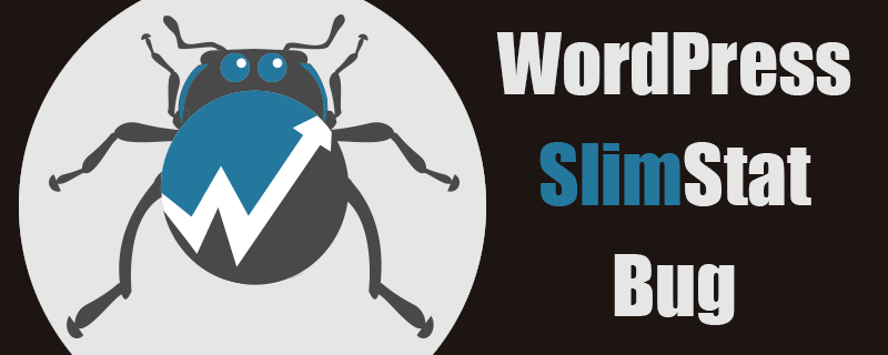 WordPress Slimstat Plugin Bug - Managed.com